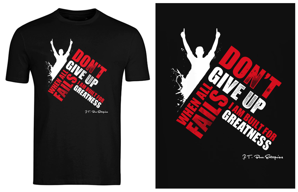 Inspirational T Shirt Print Design