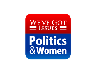We've Got Issues: Women & Politics logo design