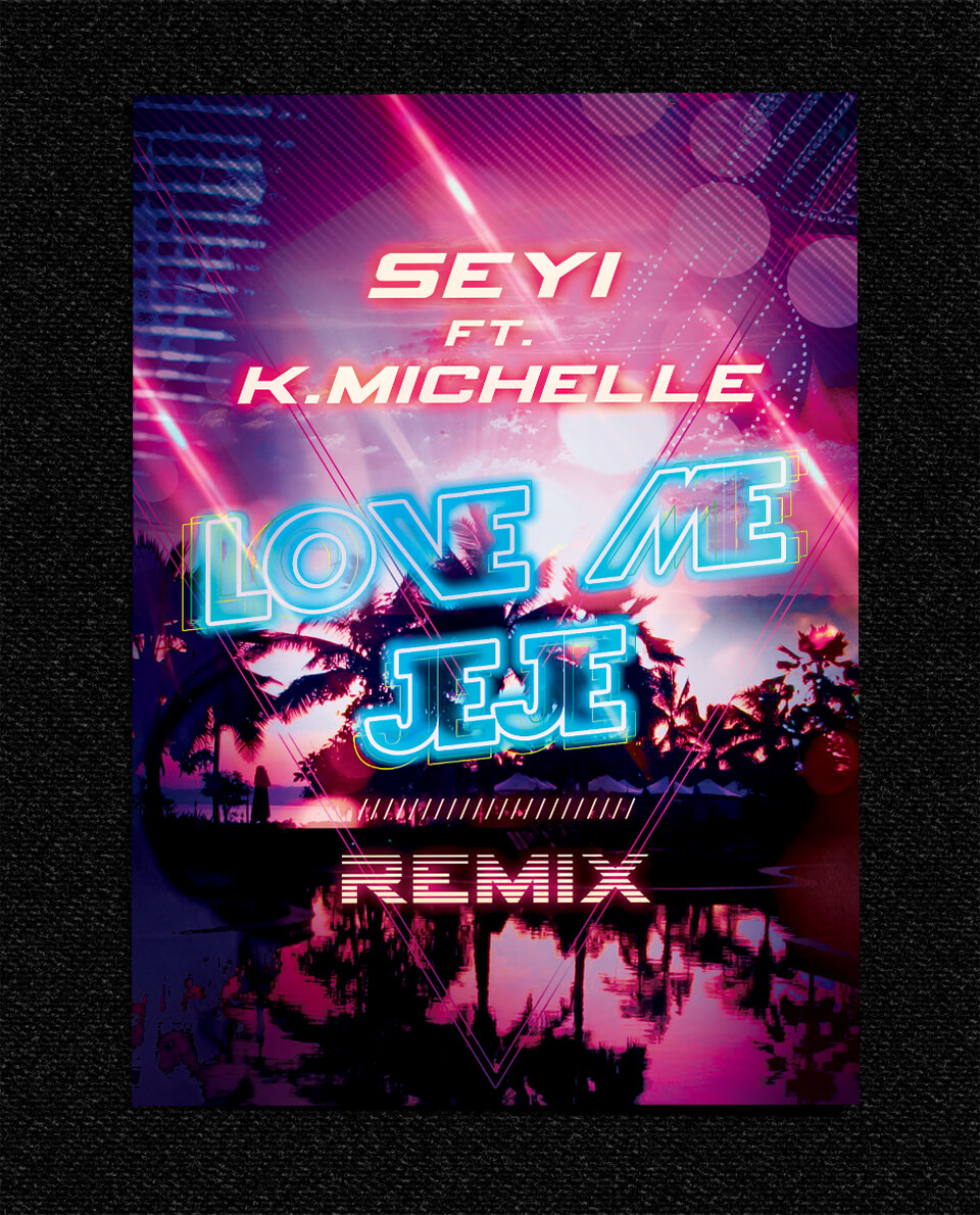 SEYI ft. K.Michelle Love Me JeJe Remix logo design