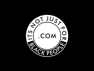 its not just for white people.com logo design