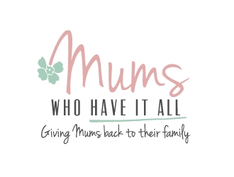 Mums who have it all with tag line Giving Mums back to their family logo design
