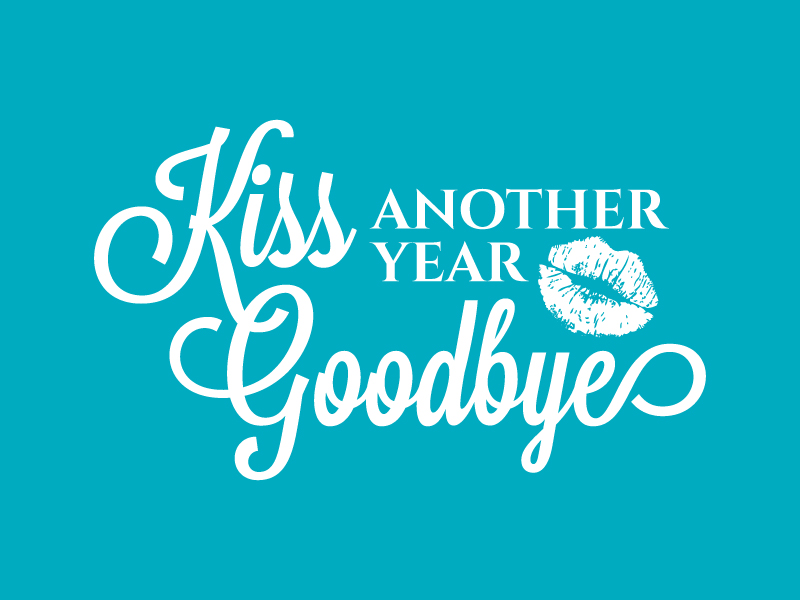 Kiss Another Year Goodbye logo design by karjen
