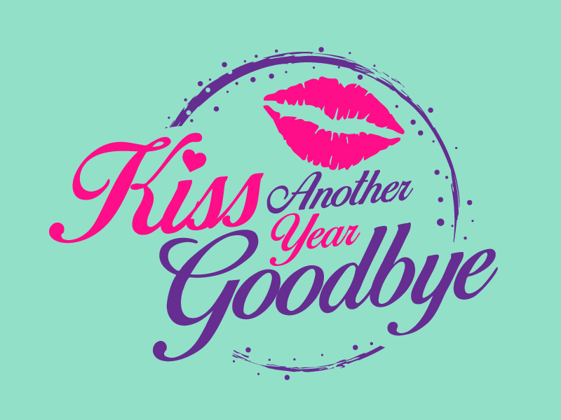 Kiss Another Year Goodbye logo design by jaize