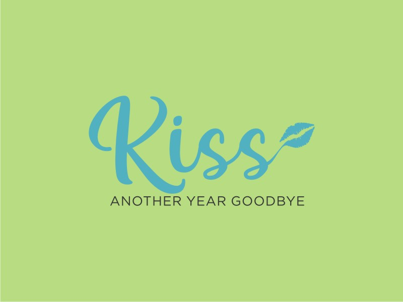 Kiss Another Year Goodbye logo design by RatuCempaka