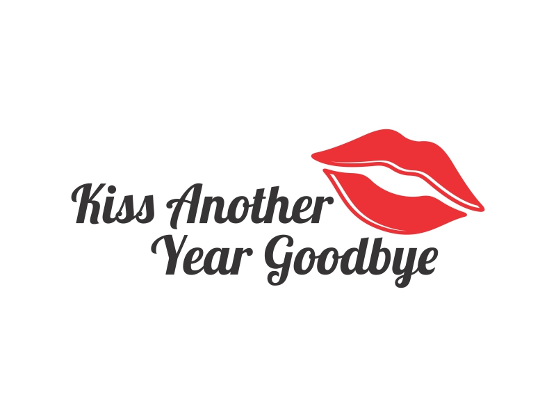 Kiss Another Year Goodbye logo design by funsdesigns