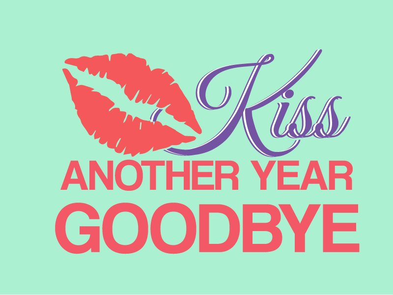 Kiss Another Year Goodbye logo design by xien