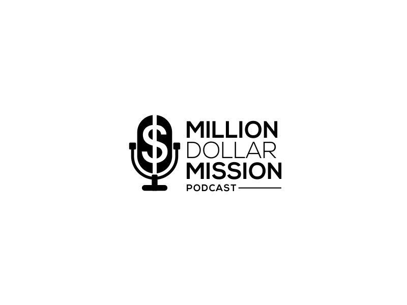 Million Dollar Mission Podcast logo design by kimora