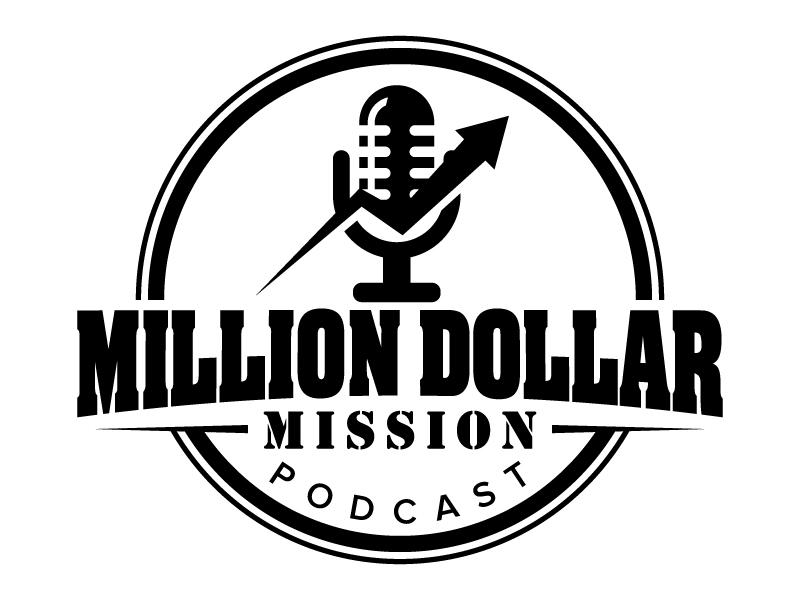 Million Dollar Mission Podcast logo design by jaize