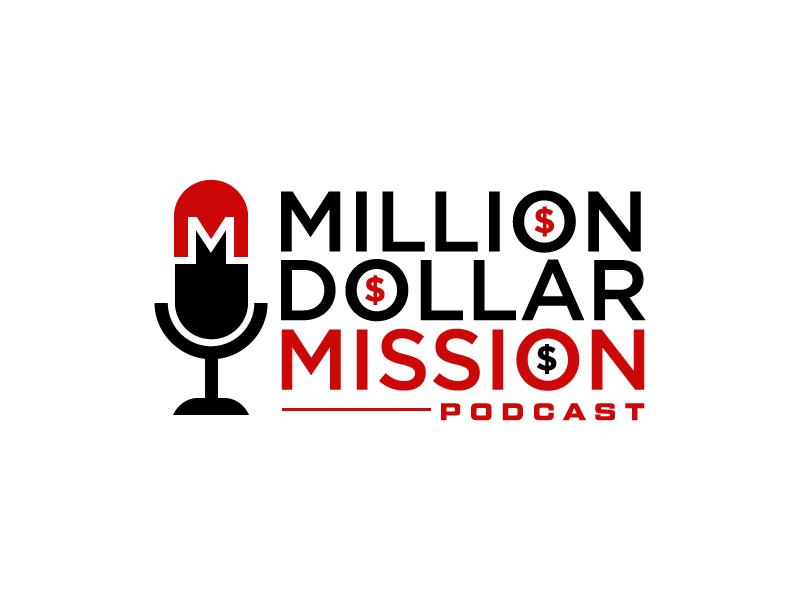 Million Dollar Mission Podcast logo design by Erasedink