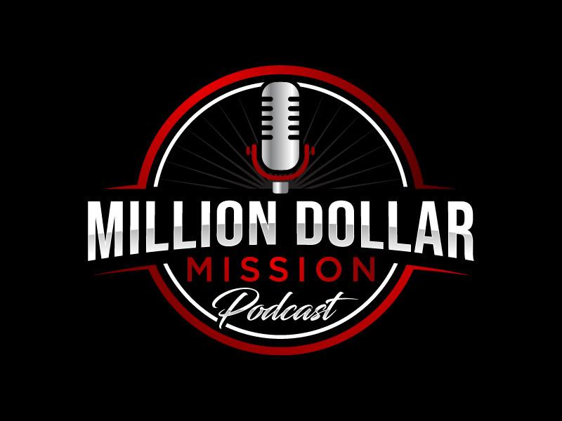 Million Dollar Mission Podcast logo design by nard_07