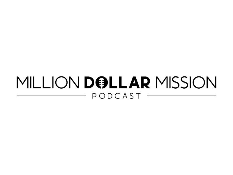 Million Dollar Mission Podcast logo design by ubai popi