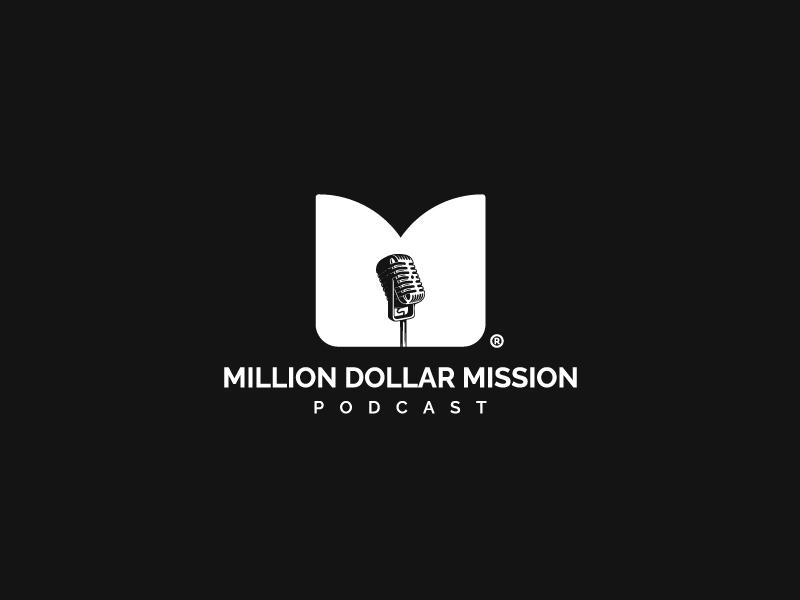 Million Dollar Mission Podcast logo design by Sami Ur Rab