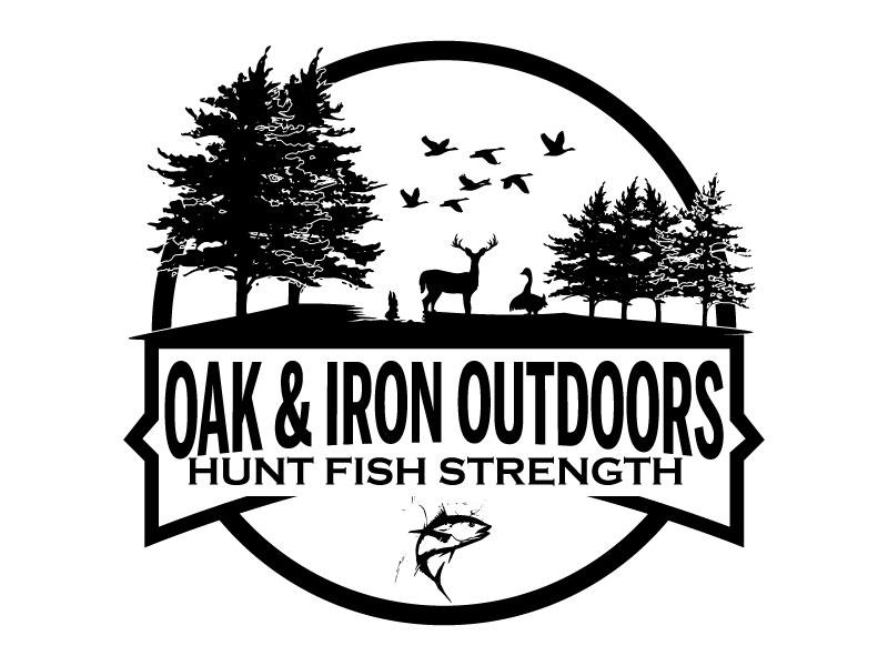 Oak & Iron Outdoors (Main Wording)   Hunt Fish Strength (Smaller wording) logo design by ElonStark