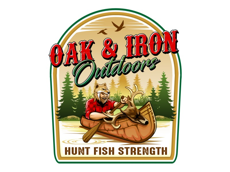 Oak & Iron Outdoors (Main Wording)   Hunt Fish Strength (Smaller wording) logo design by haze